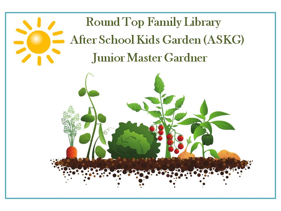 After School Kids Garden (ASKG) JMG | Round Top Family Library